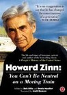 Howard Zinn: You Can't Be Neutral on a Moving Train Image
