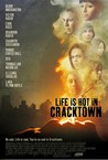 Life Is Hot in Cracktown Image