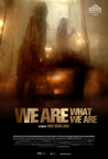 We Are What We Are Image