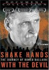 Shake Hands with the Devil: The Journey of Roméo Dallaire Image
