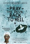 Pray the Devil Back to Hell Image