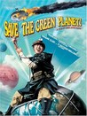 Save the Green Planet! Image
