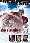 The Slaughter Rule Image