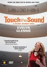 Touch the Sound: A Sound Journey with Evelyn Glennie Image
