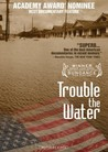 Trouble the Water Image