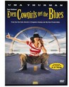 Even Cowgirls Get the Blues Image