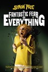 A Fantastic Fear of Everything Image