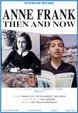 Anne Frank: Then and Now