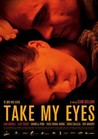 Take My Eyes Image