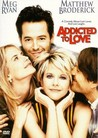 Addicted to Love Image