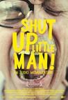Shut Up Little Man! An Audio Misadventure Image