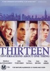 Thirteen Conversations About One Thing Image