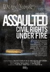 Assaulted: Civil Rights Under Fire Image