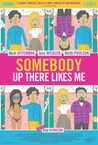 Somebody Up There Likes Me Image