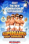 Superbabies: Baby Geniuses 2 Image