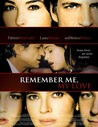 Remember Me, My Love Image