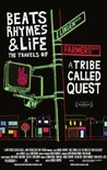 Beats Rhymes & Life: The Travels of a Tribe Called Quest Image