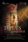 Tuya's Marriage