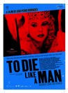 To Die Like a Man Image