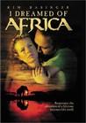 I Dreamed of Africa Image