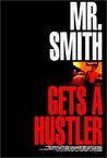 Mr. Smith Gets a Hustler Image