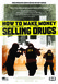 How to Make Money Selling Drugs Image