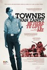 Be Here to Love Me: A Film About Townes Van Zandt Image