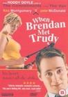When Brendan Met Trudy Image
