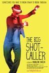The Big Shot-Caller Image