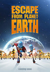 Escape from Planet Earth Image