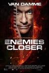 Enemies Closer Image