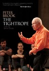 Peter Brook: The Tightrope Image