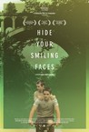 Hide Your Smiling Faces Image