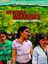 We Women Warriors Image