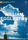 William Eggleston in the Real World Image