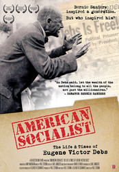 American Socialist: The Life and Times of Eugene Victor Debs