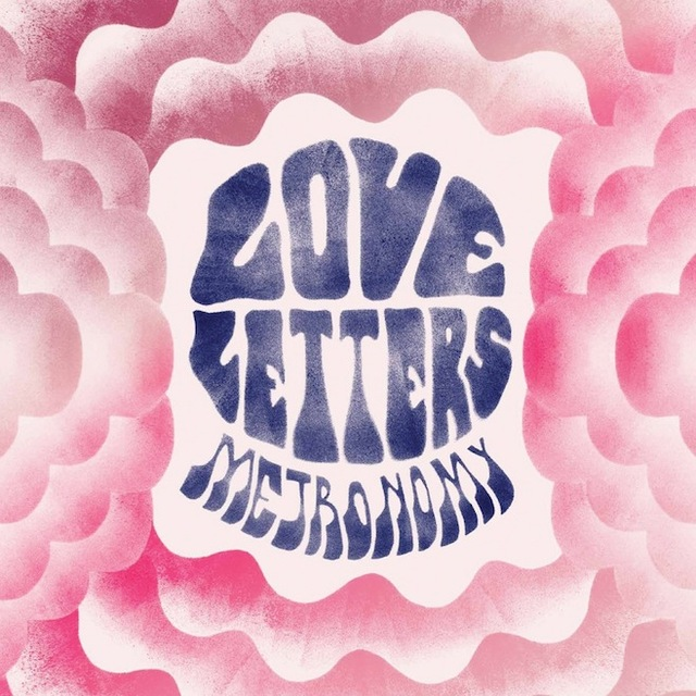 love letters by metronomy reviews and tracks - metacritic