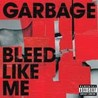 Bleed Like Me Image