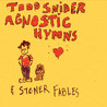 Agnostic Hymns & Stoner Fables Image