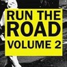 Run The Road Volume 2 Image