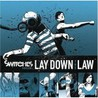 Lay Down The Law Image