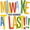 Milwaukee At Last!!! [Live] Image