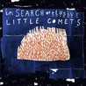 In Search of Elusive Little Comets Image