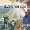 Death to False Metal Image