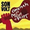 Okemah And The Melody Of Riot Image
