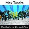 Parallax Error Beheads You Image