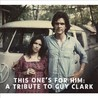 This One's for Him: A Tribute to Guy Clark Image