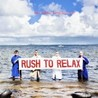 Rush To Relax Image