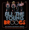 All the Young Droogs: 60 Juvenile Delinquent Wrecks, Rock'N'Glam (And a Flavour of Bubblegum) from the 70's