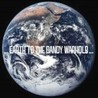 Earth To The Dandy Warhols Image